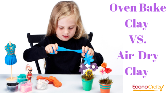 Oven Bake Clay VS.Air-Dry Clay